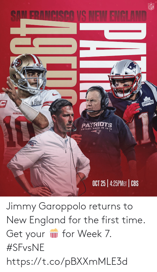 England, Memes, and Time: Jimmy Garoppolo returns to New England for the first time. Get your 🍿 for Week 7. #SFvsNE https://t.co/pBXXmMLE3d