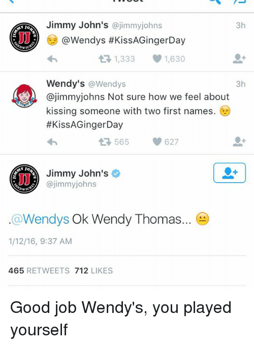 Funny Wendys And Good Jimmy Johns Jimmyjohns 3h Y JO