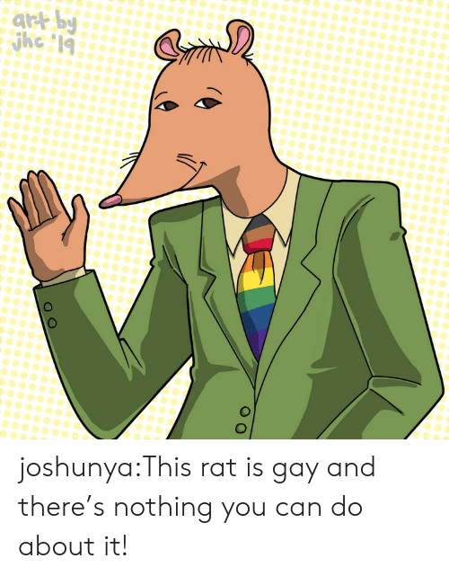 Tumblr, Blog, and Com: jke 19 joshunya:This rat is gay and there's nothing you can do about it!