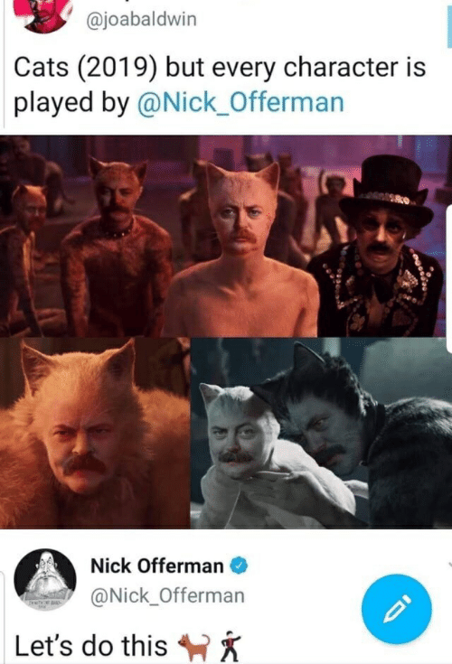 Cats 2019 but Every Character Is Played by Nick Offerman