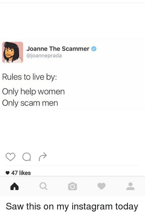 Joanne the Scammer Prada Rules to Live by Only Help Women Only Scam