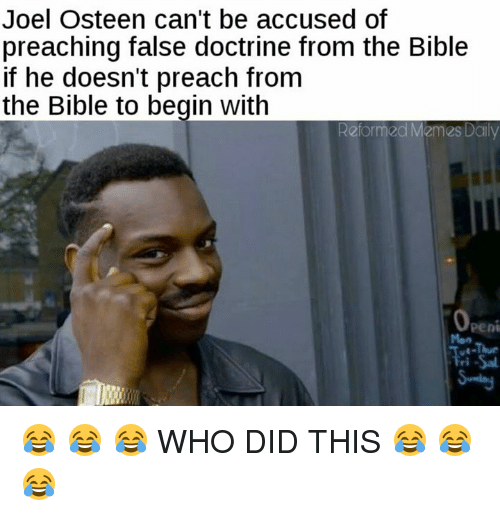 joel osteen cant be accused of preaching false doctrine from 15992276 joel osteen can't be accused of preaching false doctrine from the,Joel Memes
