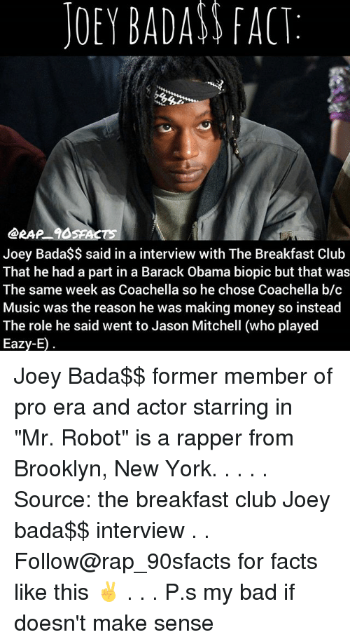 JOEY BADASS FACT Joey Bada$$ Said in a Interview With the ...