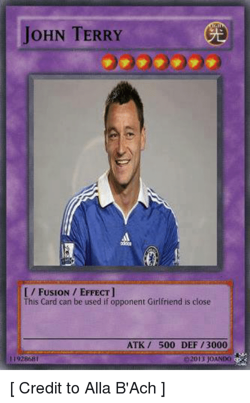 Soccer Girlfriend And Credited John Terry Fusion Effect This Card Can Be Used