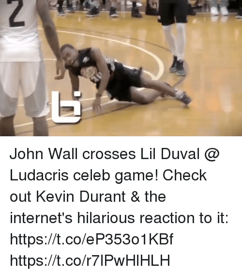 me.me: John Wall crosses Lil Duval @ Ludacris celeb game! Check out Kevin Durant & the internet's hilarious reaction to it: https://t.co/eP353o1KBf https://t.co/r7lPwHlHLH