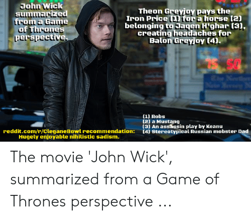 John Wick Summarized From a Game of Thrones Perspect Theon Greyjoy