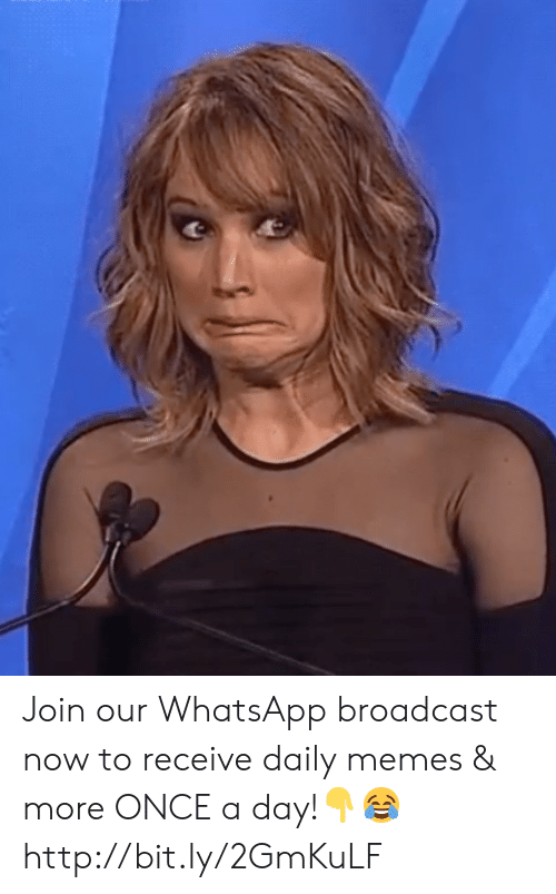 Memes, Whatsapp, and Http: Join our WhatsApp broadcast now to receive daily memes & more ONCE a day!👇😂 http://bit.ly/2GmKuLF