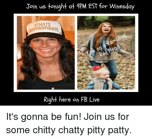 Join Us Tonight At Apm Est For Winesday Inappropriate Os Right Here