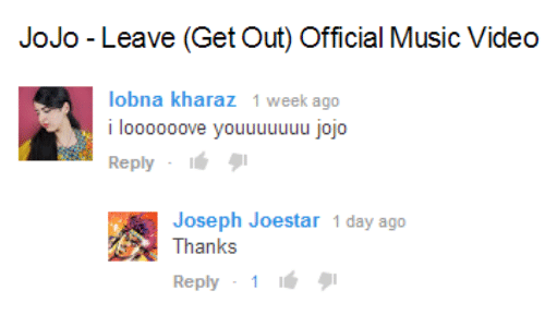 Music, Jojo, and Video: JoJo -Leave (Get Out) Official Music Video   lobna kharaz 1 week ago  l000ooove youuuuuuu 0IO  ReplyI  Joseph Joestar 1 day ago  Thanks  Reply 1