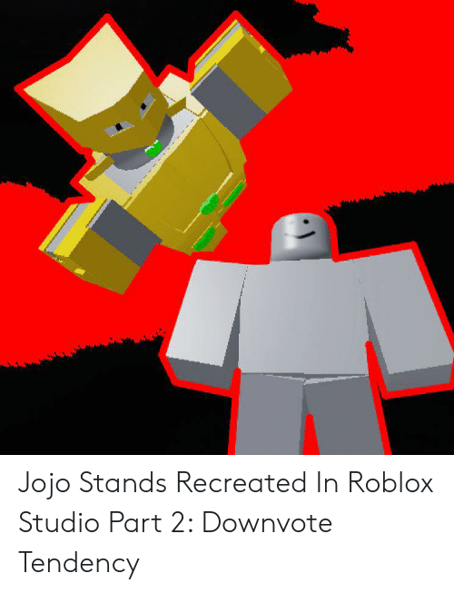 How To Code A Jojo Stand In Roblox