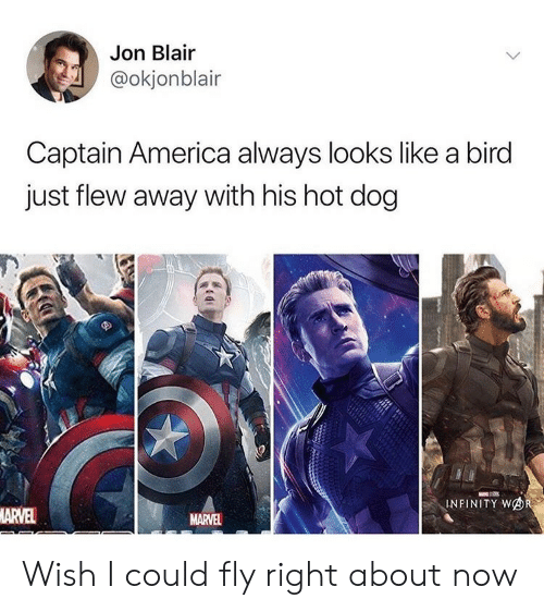 America, Infinity, and Marvel: Jon Blair  @okjonblair  Captain America always looks like a bird  just flew away with his hot dog  INFINITY WOR  ARVEL  MARVEL Wish I could fly right about now