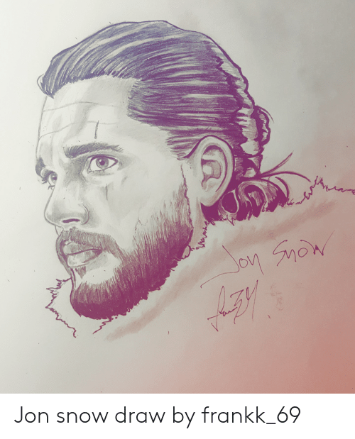 Jon Snow Draw By Frankk 69 Game Of Thrones Meme On Me Me