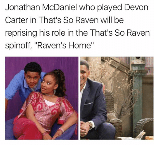 Jonathan Mcdaniel Who Played Devon Carter In Thats So Raven Will Be