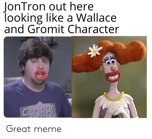 JonTron Out Here Looking Like a Wallace and Gromit Character