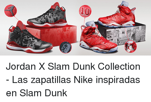 watch 5889b 2b8b8 Dunk, Memes, and 🤖  Jordan X Slam Dunk Collection - Las zapatillas Nike
