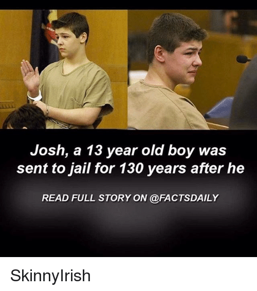 13 Year Old Boy Bedrooms: 13 Year Old Boy Goes To Jail For Life