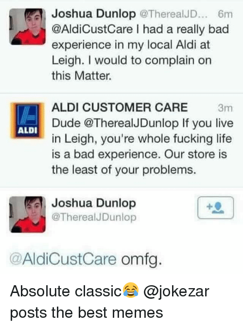 joshua dunlop therealjd 6m aldicustcare i had a really bad 26606095 ✅ 25 best memes about aldi aldi memes