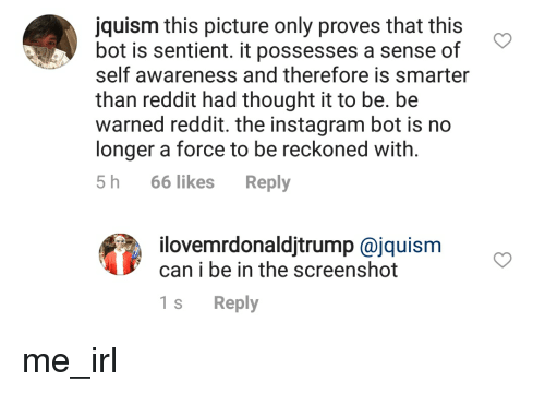 Jquism This Picture Only Proves That This Bot Is Sentient It