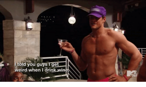 Weird, You, and Win: Jtold you guys I get  weird when I drink win