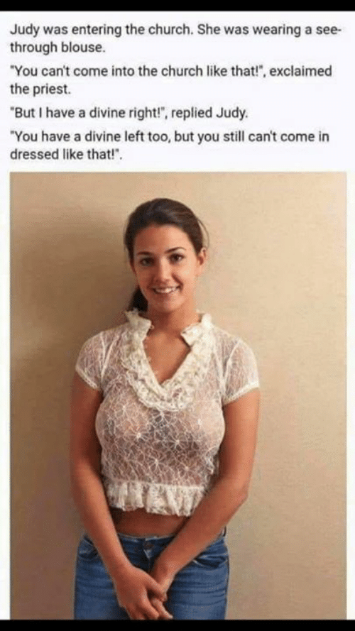 Judy Was Entering The Church She Was Wearing A See- Through Blouse You Cant Come Into -4040