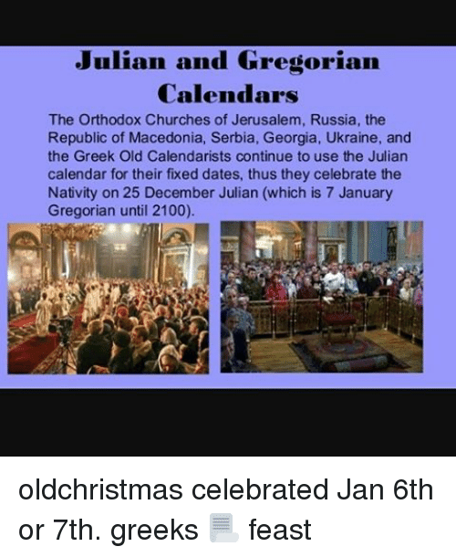 Julian And Gregorian Calendars The Orthodox Churches Of Jerusalem