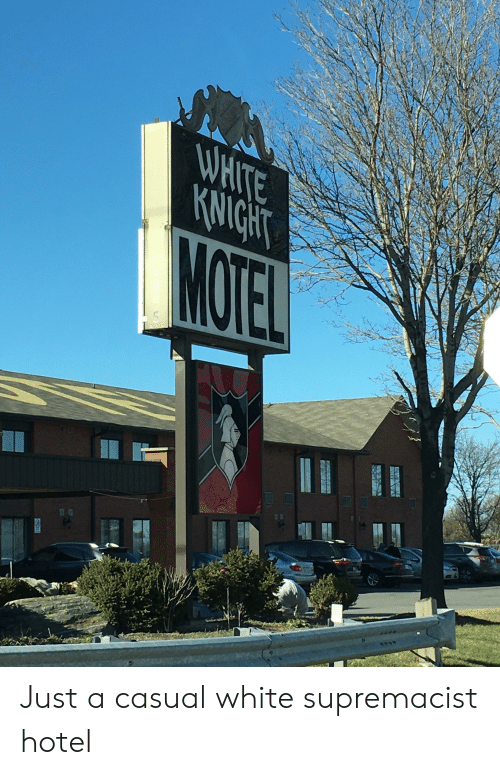 Hotel, White, and Accidental Racism: Just a casual white supremacist hotel