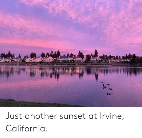 California, Sunset, and Another: Just another sunset at Irvine, California.