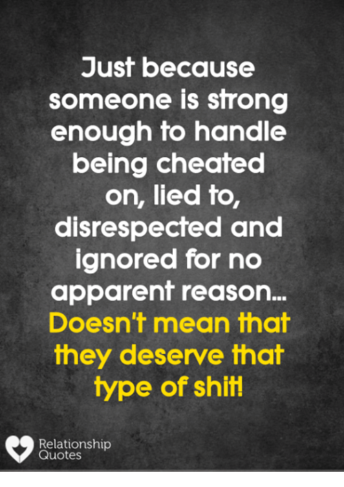 Just Because Someone Is Strong Enough to Handle Being