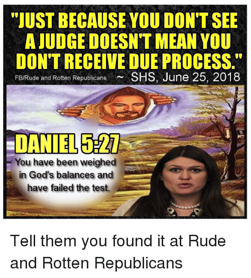JUST BECAUSE YOU DON'T SEE A JUDGE DOESN'T MEAN YOU DON'T