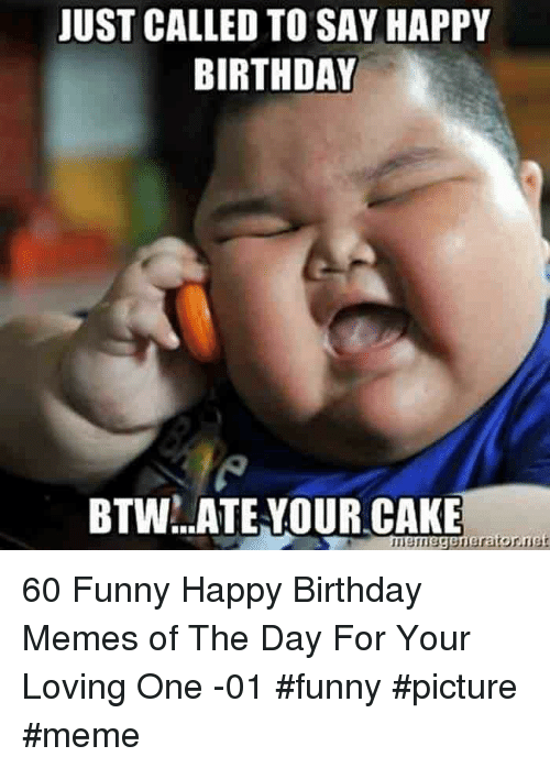 Just Called To Say Happy Birthday Btwateyour Cake Mbmegeneratornet