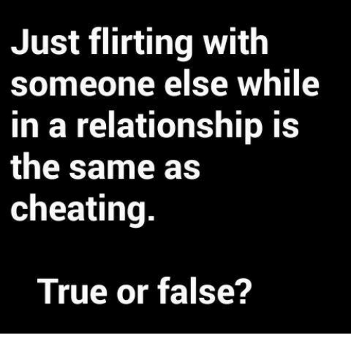 Is flirting cheating in a relationship