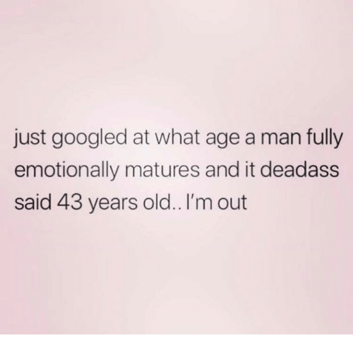 What Age Does A Man Fully Emotionally Mature