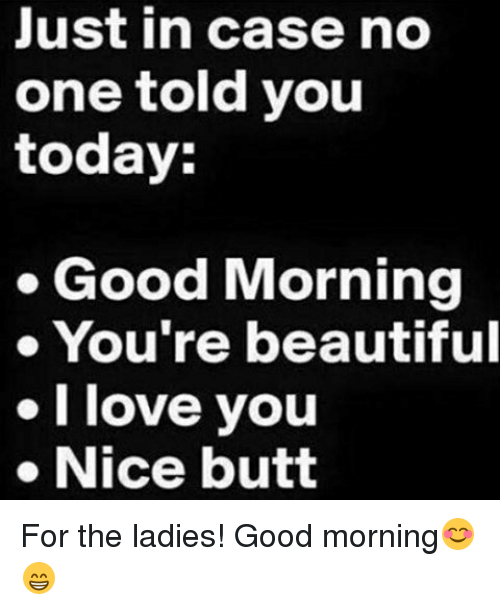 Naughty Good Morning Meme : Search today is going to be a good day memes on me
