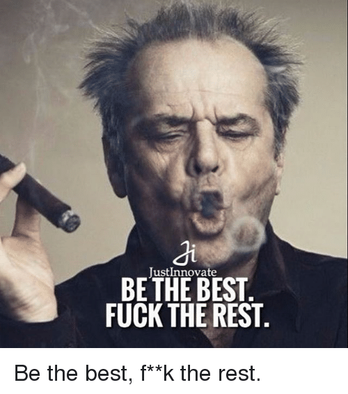 The best fuck the rest