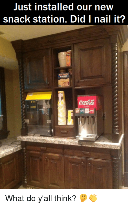 Memes, 🤖, and Think: Just installed our new  snack station. Did I nail it? What do y'all think? 🤔👏