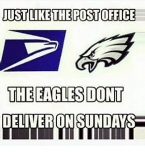 just like the post office the eagles dont deliver on sundays nfl meme on me me. Black Bedroom Furniture Sets. Home Design Ideas