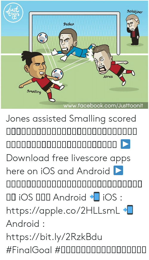 Android, Apple, and Facebook: Just  Solskjoer  Dedea  Jones  Smalling  www.facebook.com/Justtoonit Jones assisted Smalling scored คู่นี้เขาพัฒนาไปอีกขั้นแล้วถึงขนาดมีแอสซิสให้อีกคนทำประตูตัวเอง  ▶ Download free livescore apps here on iOS and Android ▶ ดาวน์โหลดแอพผลบอลฟรีได้แล้ววันนี้ ทั้ง iOS และ Android 📲 iOS : https://apple.co/2HLLsmL 📲 Android : https://bit.ly/2RzkBdu #FinalGoal #ผลบอลสดครบทุกแมตช์