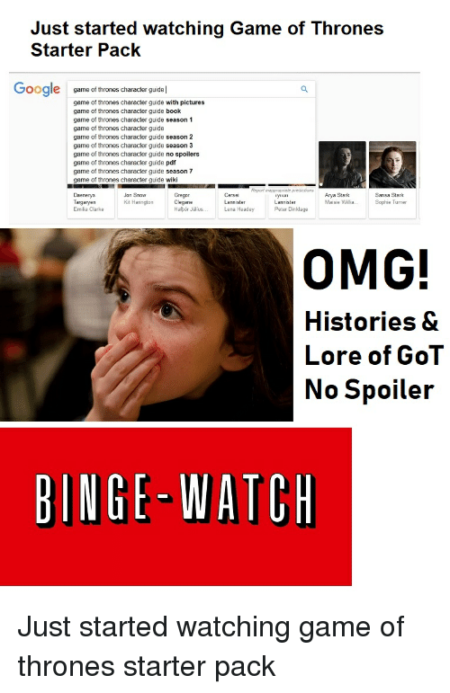 Just Started Watching Game Of Thrones Starter Pack Google