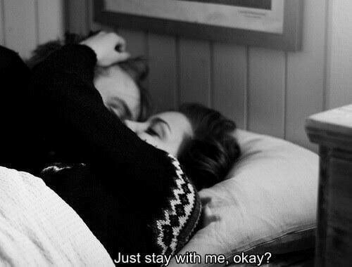 Stay, Stay With Me, and Just: Just stay with me, okaV