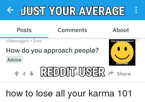 Advice Funny And Reddit Just Your Average Posts Comments About R Teenagers Share Via Message