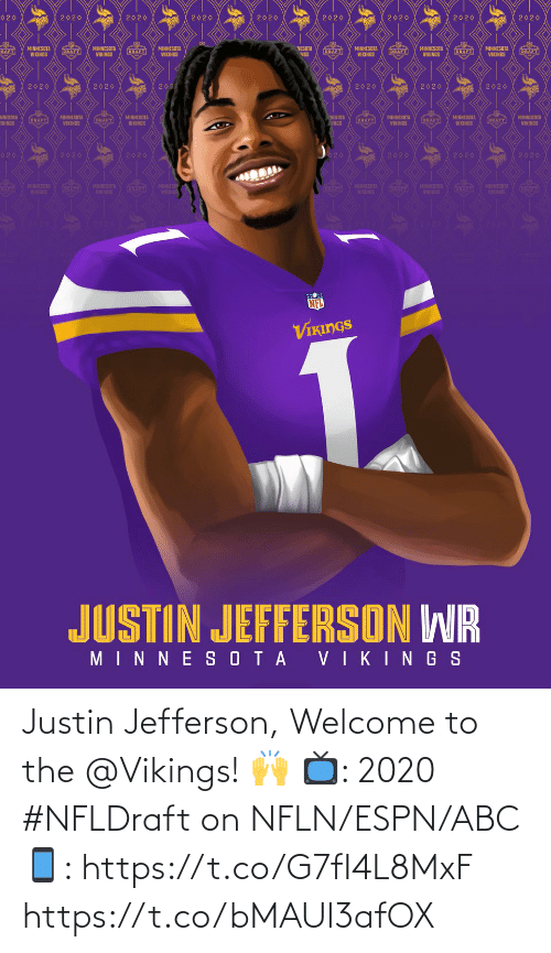 Abc, Espn, and Memes: Justin Jefferson, Welcome to the @Vikings! 🙌   📺: 2020 #NFLDraft on NFLN/ESPN/ABC 📱: https://t.co/G7fI4L8MxF https://t.co/bMAUl3afOX