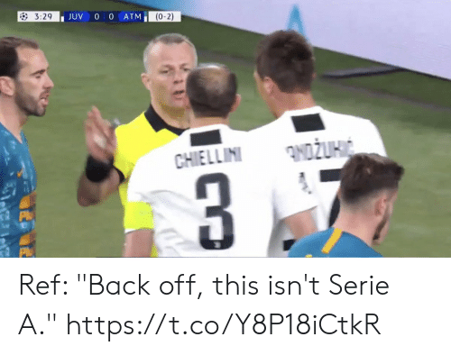 "Memes, Back, and 🤖: JUV 0 0 ATM  (0-2) Ref: ""Back off, this isn't Serie A."" https://t.co/Y8P18iCtkR"