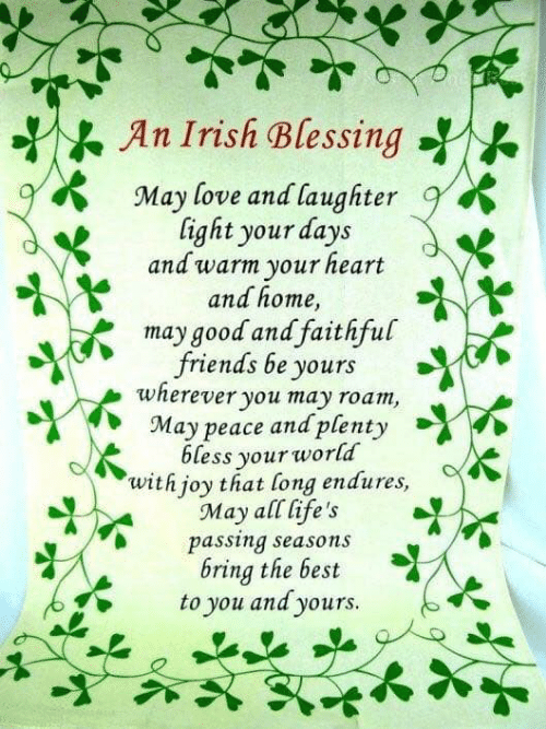 399d3adb0e9 K an Irish Blessing 9% 9 May Love and Laughter Light Your Days and ...