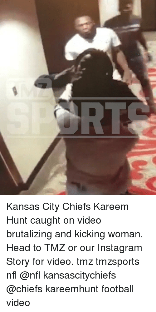 Football, Head, and Instagram: Kansas City Chiefs Kareem Hunt caught on video brutalizing and kicking woman. Head to TMZ or our Instagram Story for video. tmz tmzsports nfl @nfl kansascitychiefs @chiefs kareemhunt football video