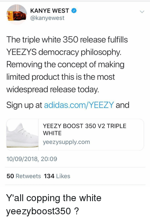 6901decedd8 KANYE WEST 0 the Triple White 350 Release Fulfills YEEZYS Democracy ...
