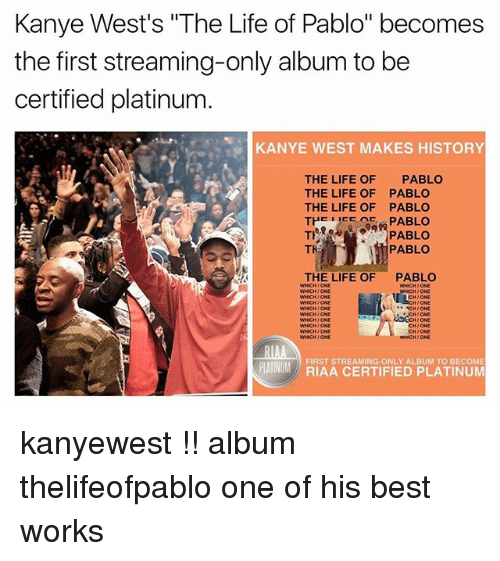 History Platinum: 25+ Best Memes About The Life Of Pablo