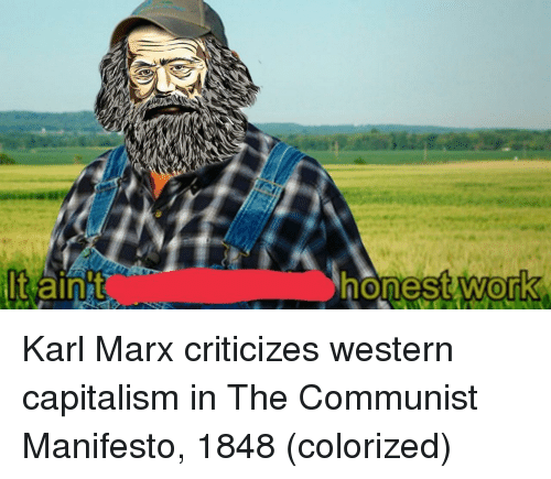 Capitalism, Communist, and Western: Karl Marx criticizes western capitalism in The Communist Manifesto, 1848 (colorized)