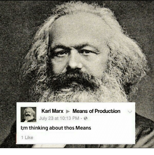karl marx means of production july 23 at 10 13 pm 18997705 karl marx means of production july 23 at 1013 pm limthinking
