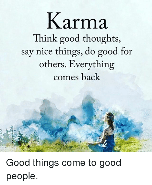 People Doing Good Things For Others Karma Think Goo...