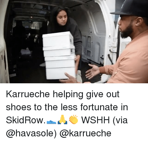 Memes, Shoes, and Wshh: Karrueche helping give out shoes to the less fortunate in SkidRow.👟🙏👏 WSHH (via @havasole) @karrueche